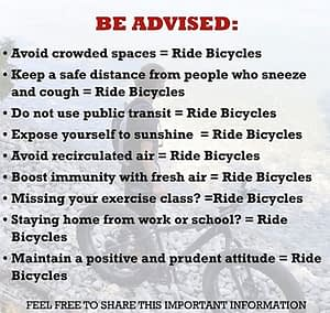 Be advised: ride bicycles, a fun graphic with text highlighting many reasons cycling is a good way to get through the coronavirus crisis