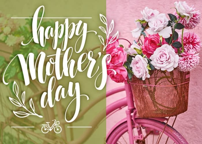 Antique bike with a basket full of flowers, text overlay says Happy Mothers Day